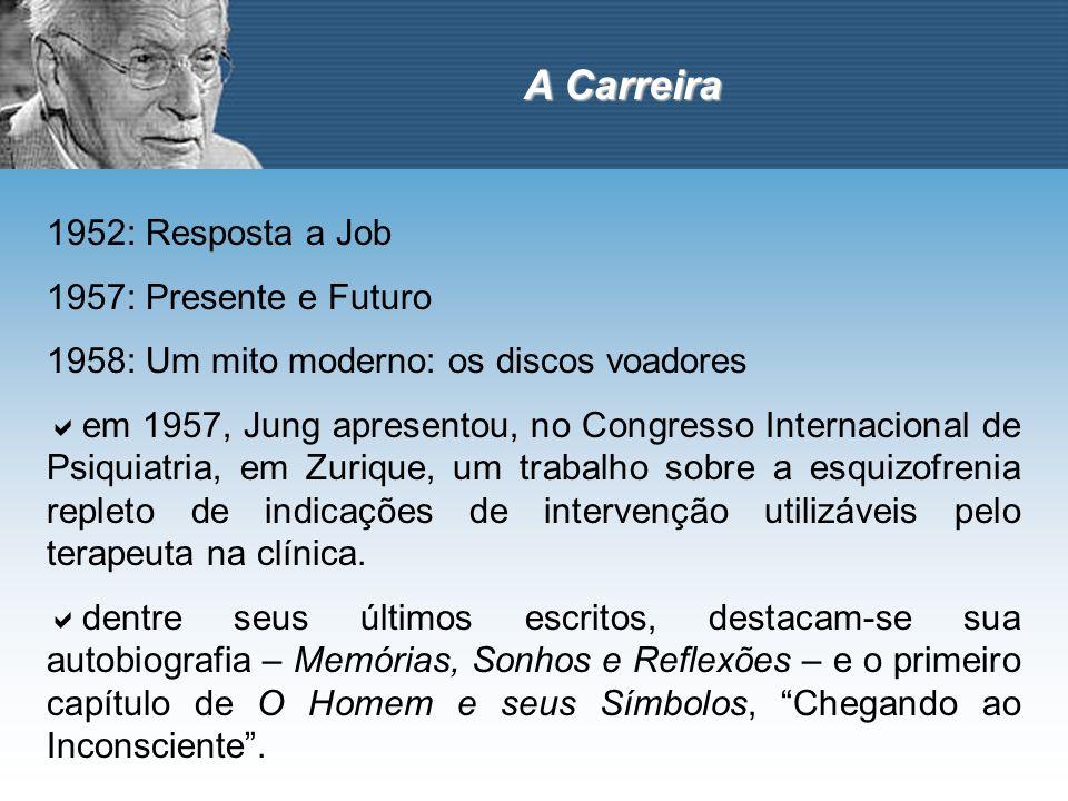 1952: Resposta a Job 1957: Presente e Futuro 1958: Um mito moderno: os discos voadores em 1957, Jung apresentou, no Congresso Internacional de Psiquia