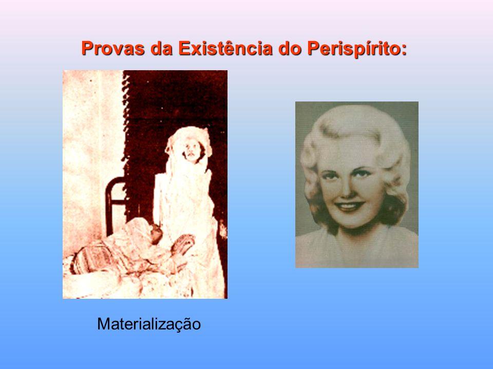 Provas da Existência do Perispírito: Materialização