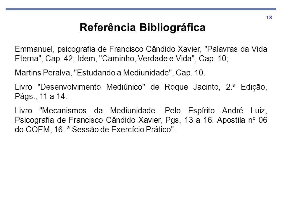 18 Emmanuel, psicografia de Francisco Cândido Xavier,