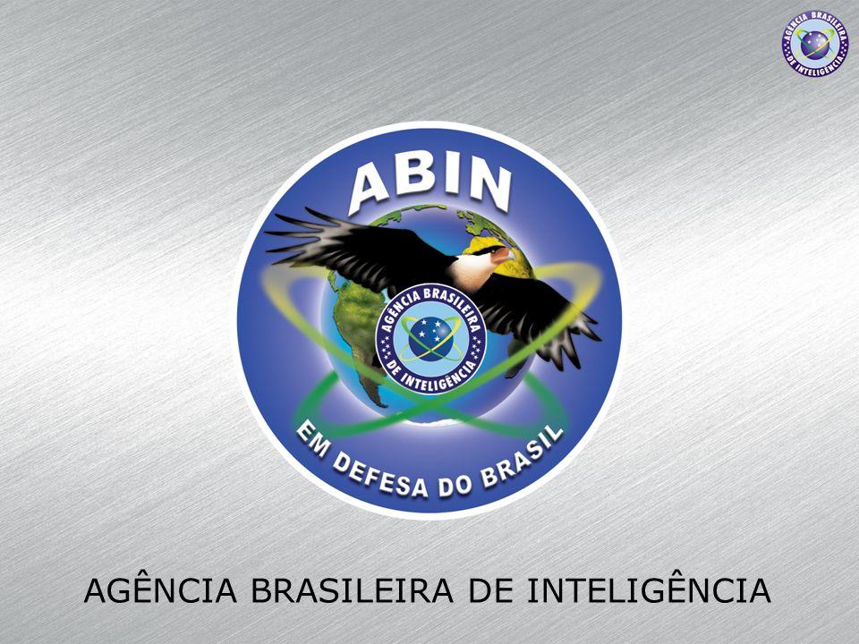 AGÊNCIA BRASILEIRA DE INTELIGÊNCIA