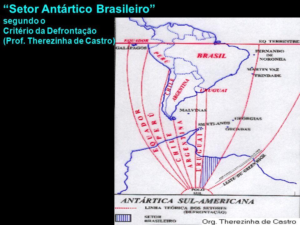Setor Antártico Brasileiro segundo o Critério da Defrontação (Prof. Therezinha de Castro) mhcc