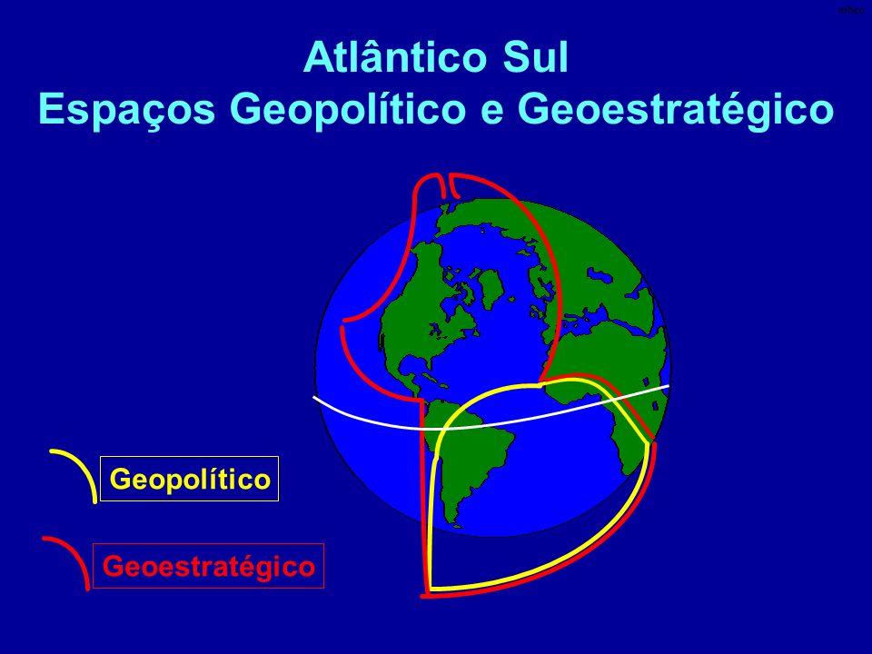Atlântico Sul Espaços Geopolítico e Geoestratégico GeopolíticoGeoestratégico mhcc