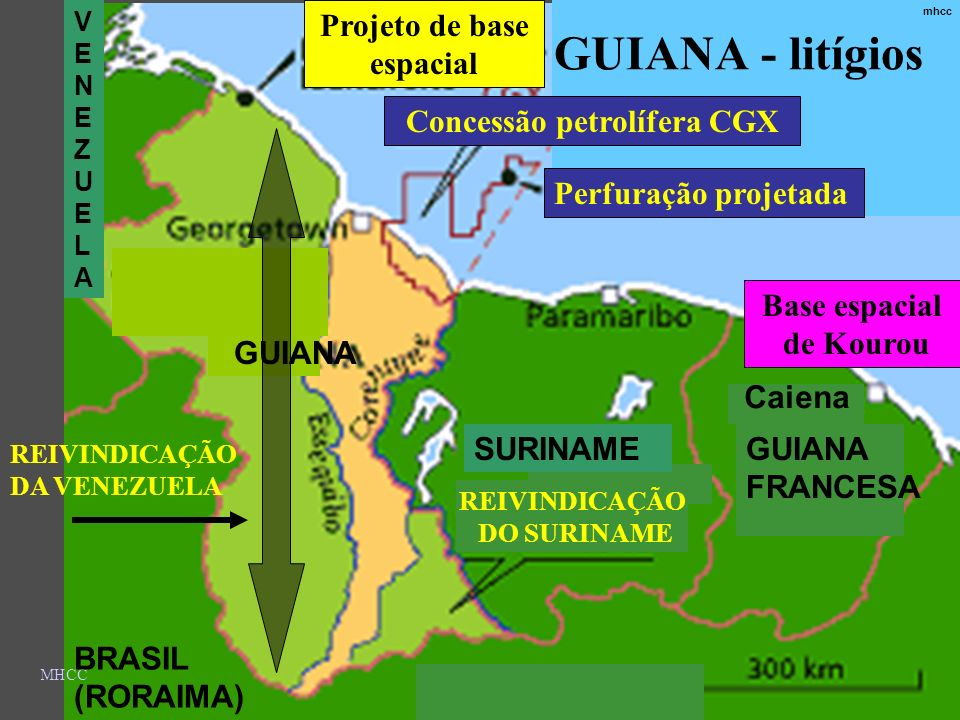 MHCC Projeto de base espacial REIVINDICAÇÃO DA VENEZUELA BRASIL (RORAIMA) REIVINDICAÇÃO DO SURINAME Base espacial de Kourou GUIANA FRANCESA SURINAME V