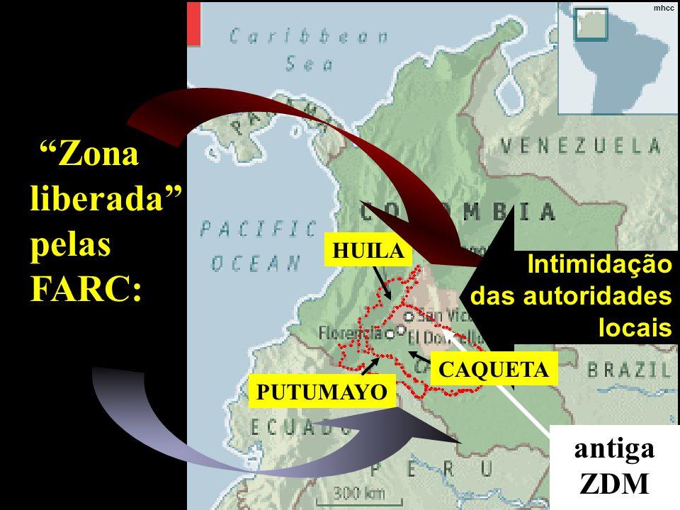 mhcc antiga ZDM PUTUMAYO HUILA Zona liberada pelas FARC: Intimidação das autoridades locais Intimidação das autoridades locais CAQUETA