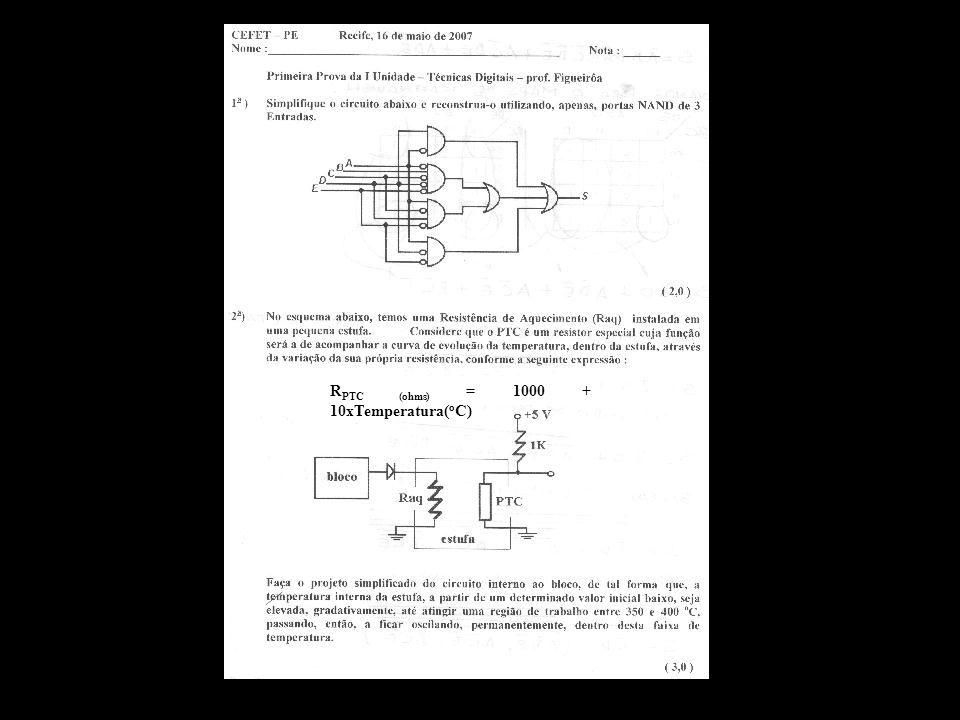 R PTC (ohms) = 1000 + 10xTemperatura( o C)