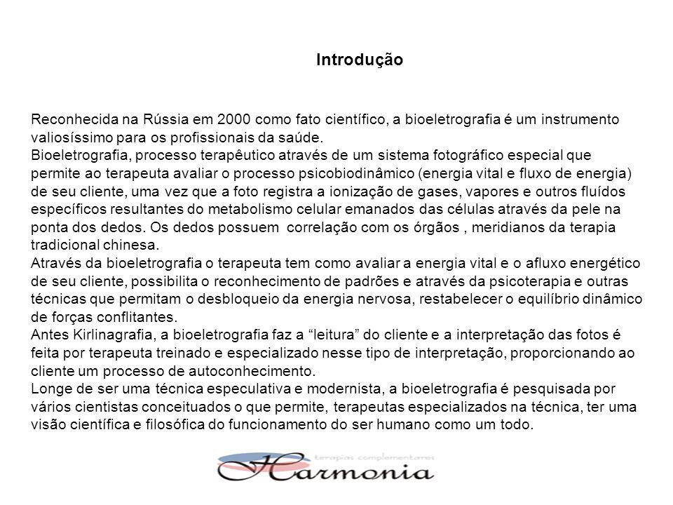 Introdução Reconhecida na Rússia em 2000 como fato científico, a bioeletrografia é um instrumento valiosíssimo para os profissionais da saúde. Bioelet