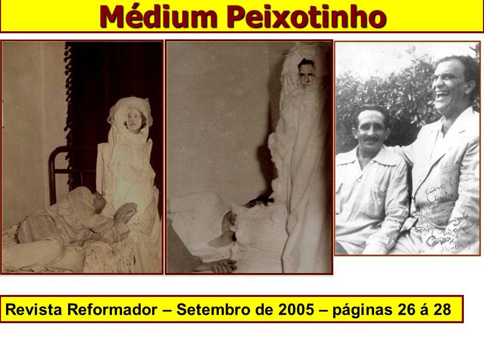 Médium Peixotinho Revista Reformador – Setembro de 2005 – páginas 26 á 28