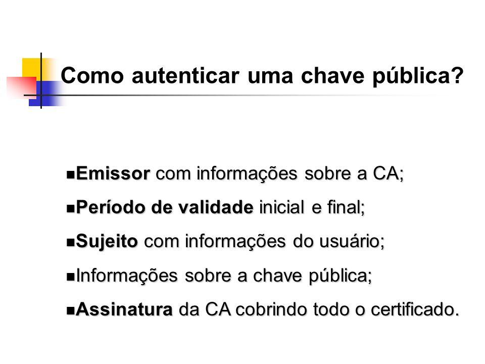 Emissor com informações sobre a CA; Emissor com informações sobre a CA; Período de validade inicial e final; Período de validade inicial e final; Suje