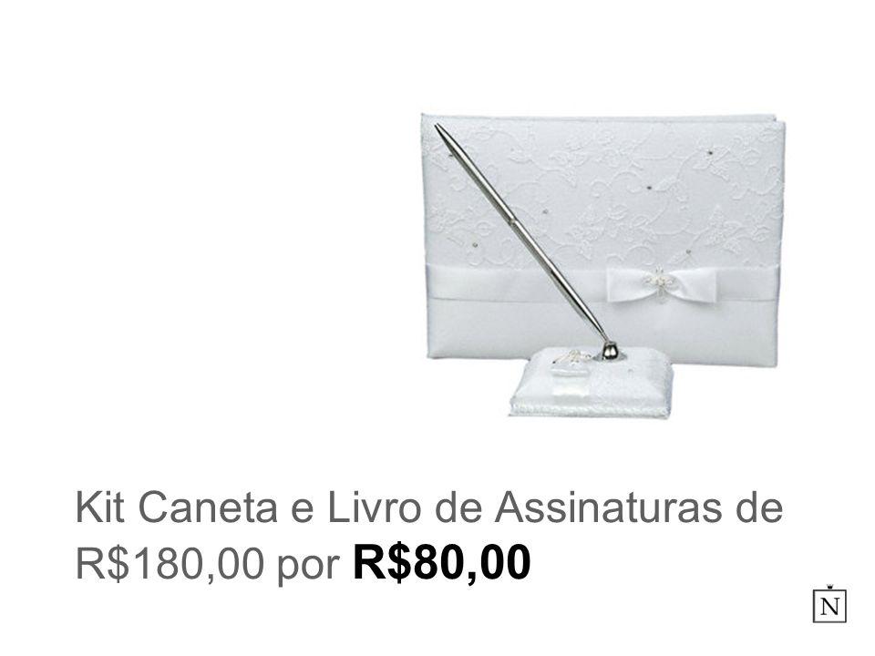 Kit Caneta e Livro de Assinaturas de R$180,00 por R$80,00