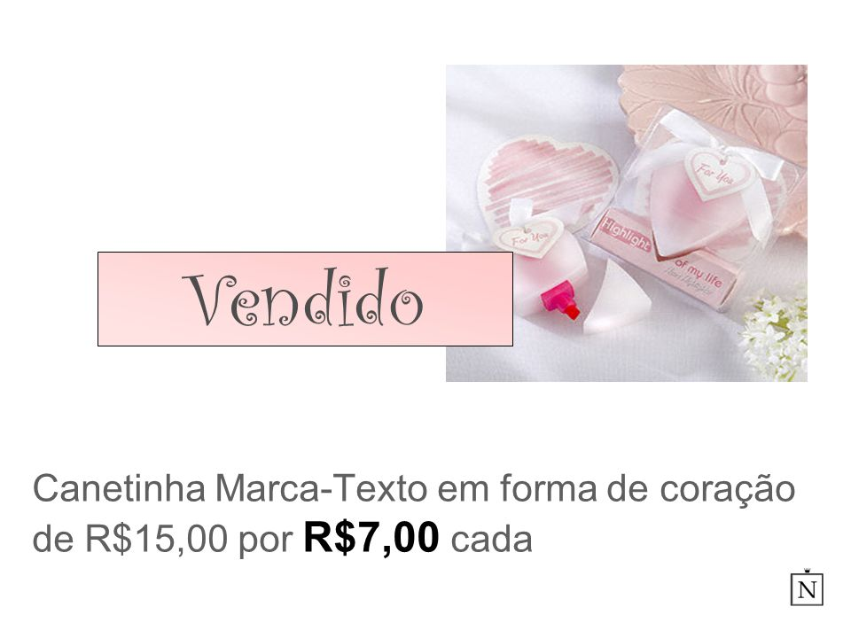Canetinha Marca-Texto em forma de coração de R$15,00 por R$7,00 cada Vendido