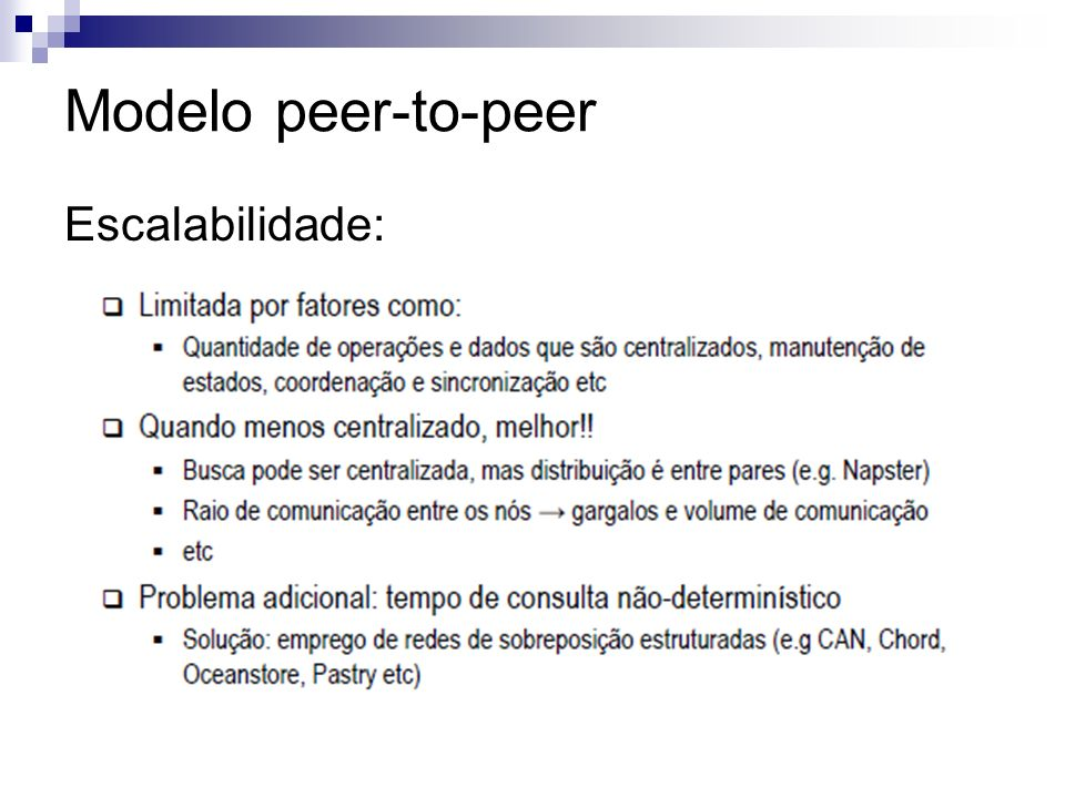 Modelo peer-to-peer Escalabilidade: