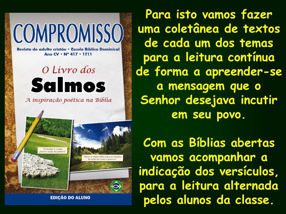 Lamentações Salmo 59.1,2 Salmo 60.1-3 Salmo 61.1,2 Salmo 63.1 Salmo 77.1-4 Salmo 80.3-4,6 Salmo 85.4-7 Salmo 88.1-3 Salmo 90.7-9 Salmo 102.1-5 Salmo 120.1,2