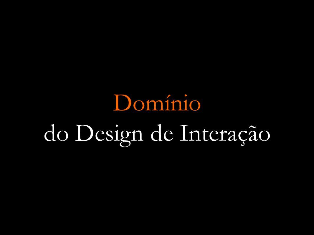 Domínio do Design de Interação