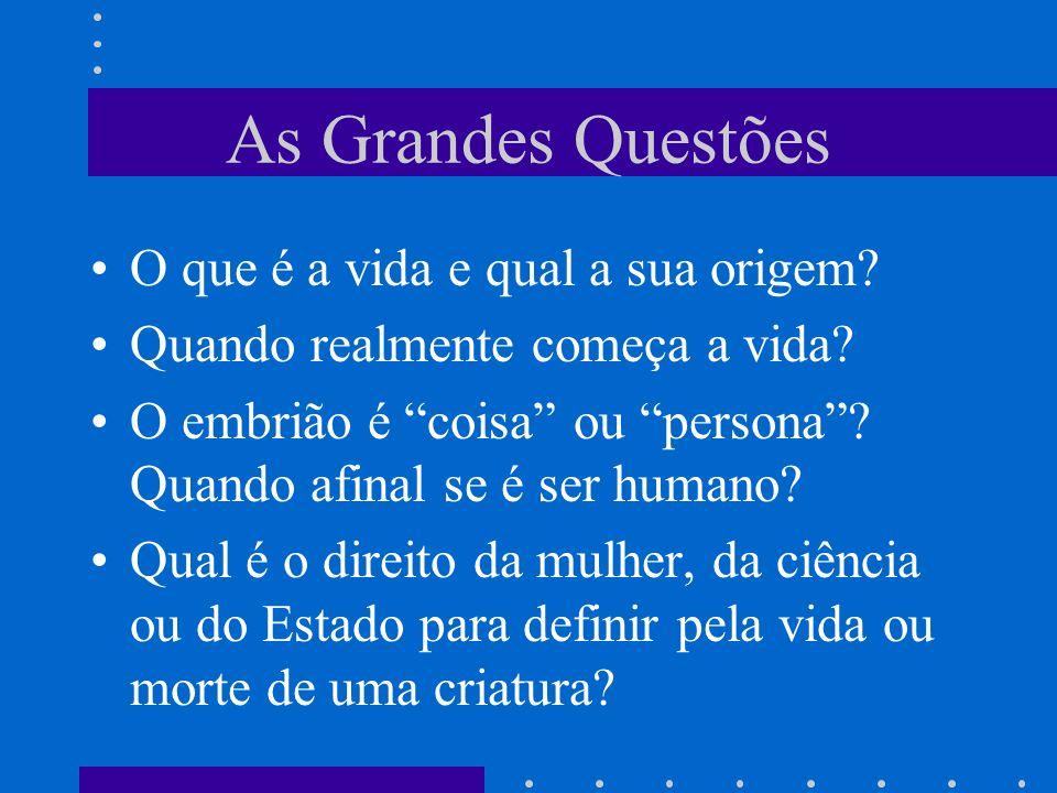 As Grandes Questões O que é a vida e qual a sua origem.