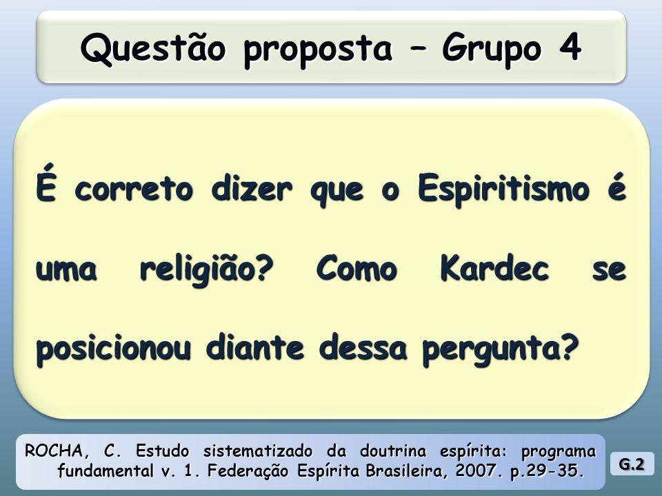 É correto dizer que o Espiritismo é uma religião.Como Kardec se posicionou diante dessa pergunta.