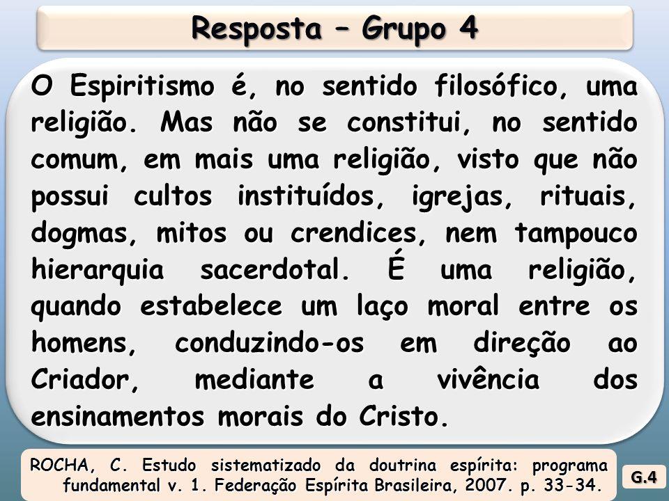O Espiritismo é, no sentido filosófico, uma religião.
