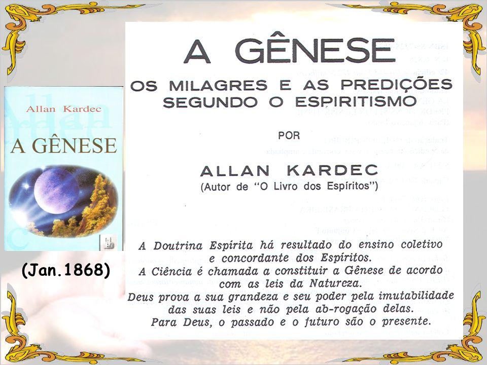 A Gênese Primeira Parte – Causas Primeiras 2.Elementos Gerais do Universo 3.