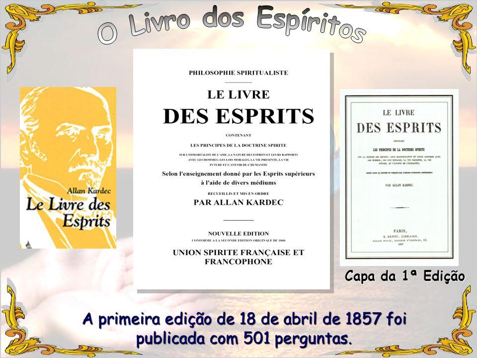 A primeira edição de 18 de abril de 1857 foi publicada com 501 perguntas. Capa da 1ª Edição