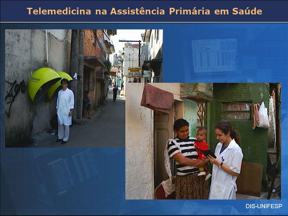 DIS-UNIFESP Telemedicina na Assistência Primária em Saúde