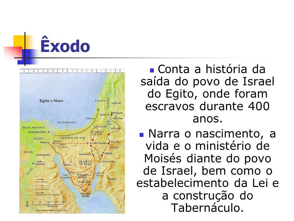Êxodo C onta a história da saída do povo de Israel do Egito, onde foram escravos durante 400 anos. Narra o nascimento, a vida e o ministério de Moisés
