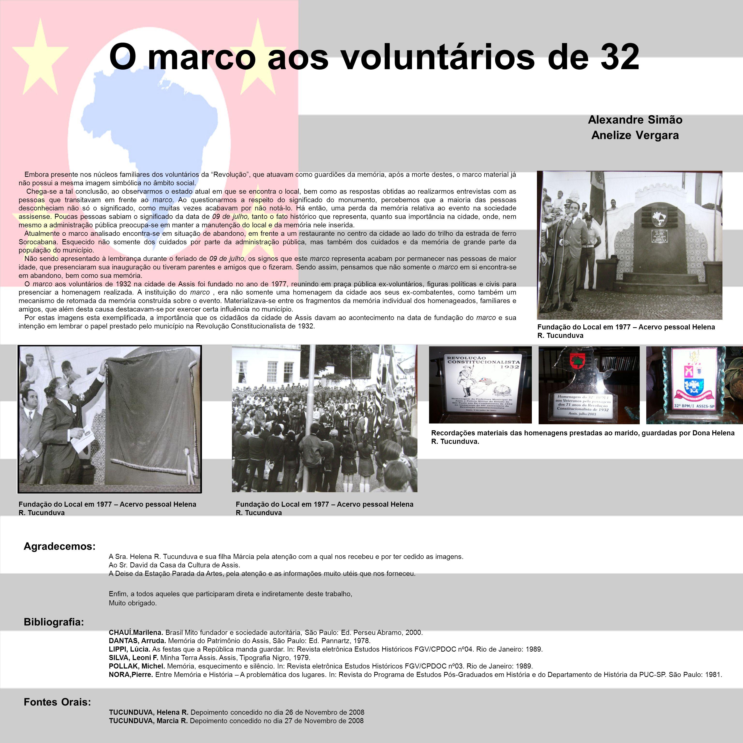 O marco aos voluntários de 32 Alexandre Simão Anelize Vergara Embora presente nos núcleos familiares dos voluntários da Revolução, que atuavam como gu