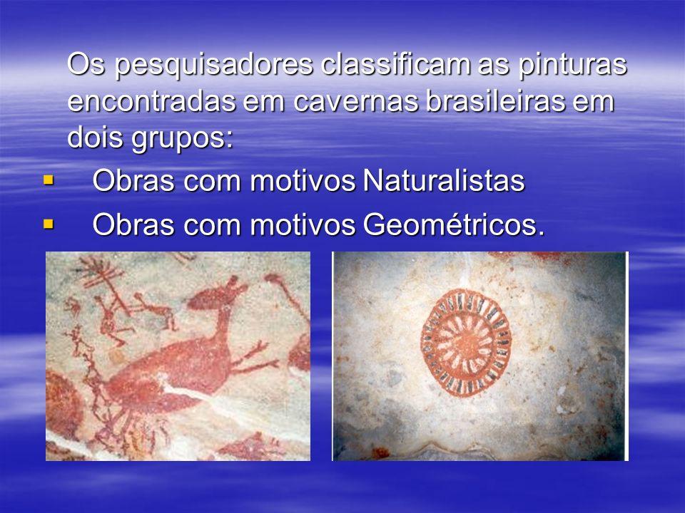 Os pesquisadores classificam as pinturas encontradas em cavernas brasileiras em dois grupos: Os pesquisadores classificam as pinturas encontradas em c