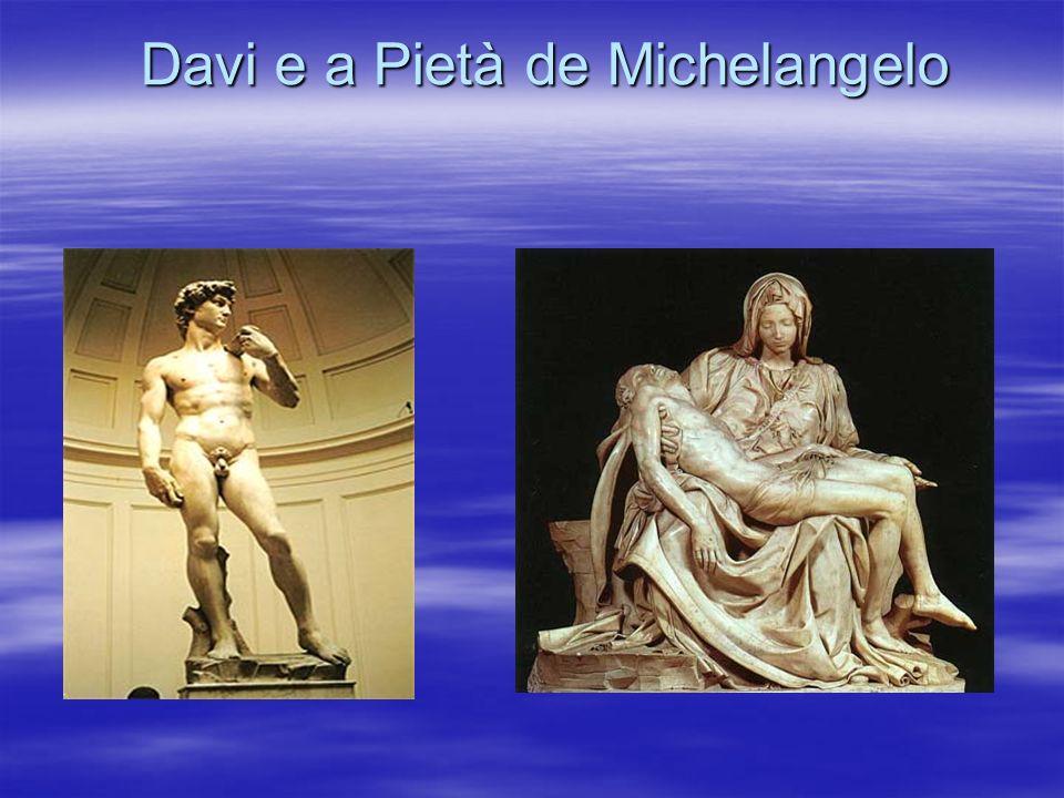 Davi e a Pietà de Michelangelo Davi e a Pietà de Michelangelo