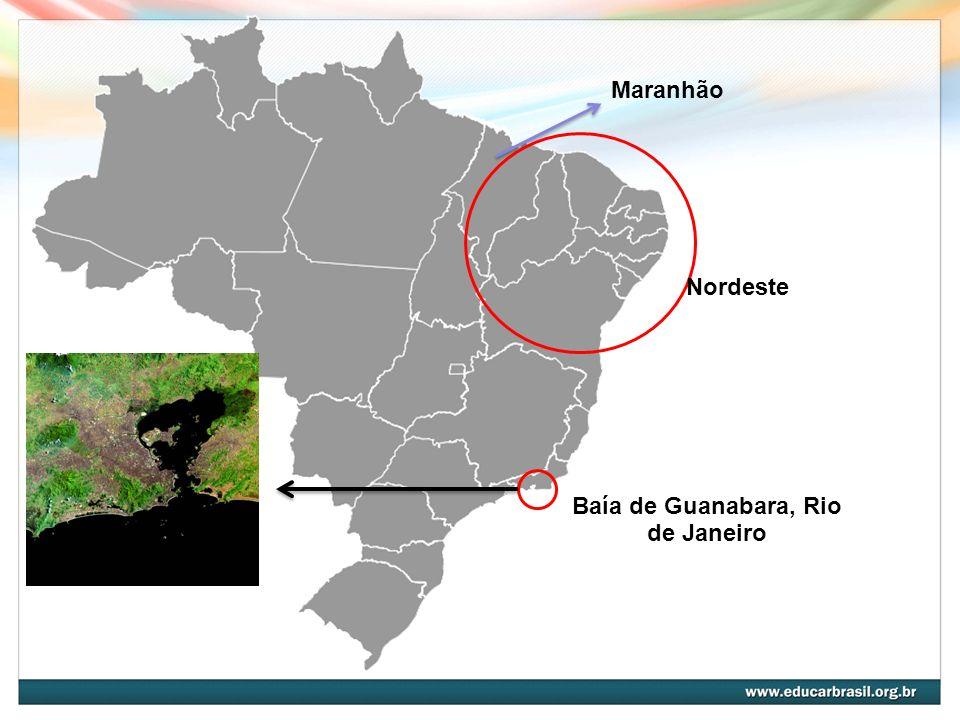 Maranhão Baía de Guanabara, Rio de Janeiro Nordeste
