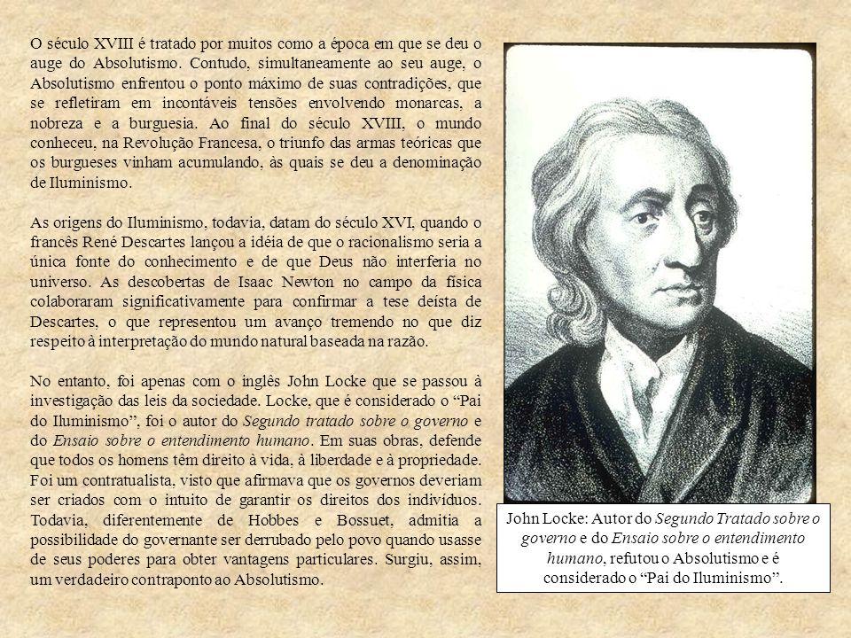 O século XVIII é tratado por muitos como a época em que se deu o auge do Absolutismo. Contudo, simultaneamente ao seu auge, o Absolutismo enfrentou o