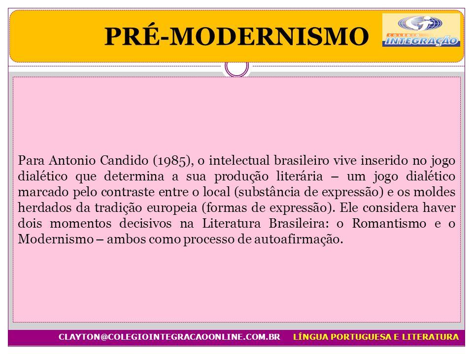 Para Antonio Candido (1985), o intelectual brasileiro vive inserido no jogo dialético que determina a sua produção literária – um jogo dialético marca
