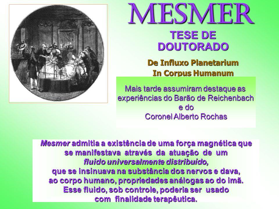 Em 1779- publicou: A memória sobre a descoberta do Magnetismo Animal grande repercussão surpreendentes experiências práticas de terapia.