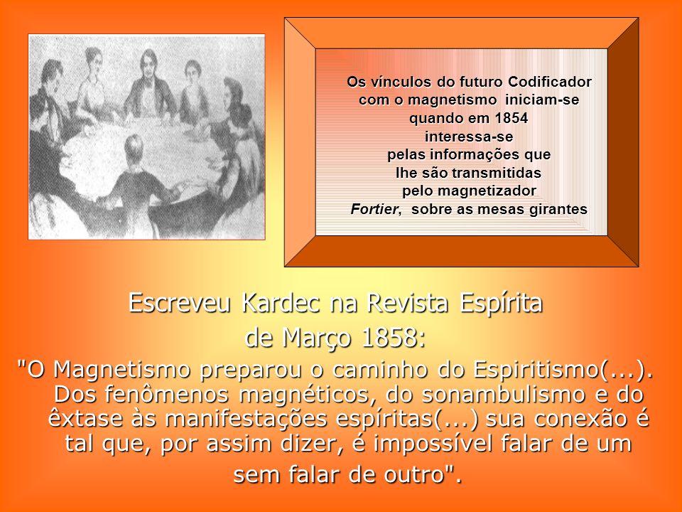 Kardec abordaria ainda em A Gênese a questão das...curas através da ação fluídica.