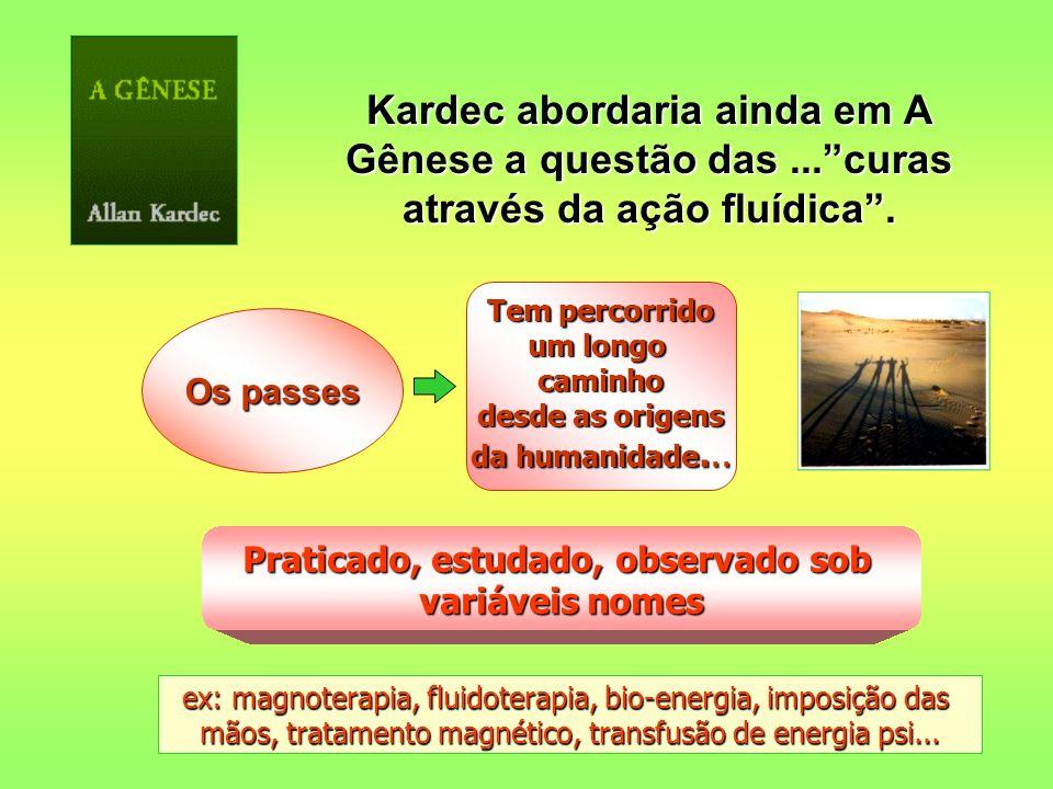 Pioneiros do Passe no Brasil : Por volta de 1 840, ao influxo das falanges de Ismael, chegavam dois médicos humanitários ao Brasil.