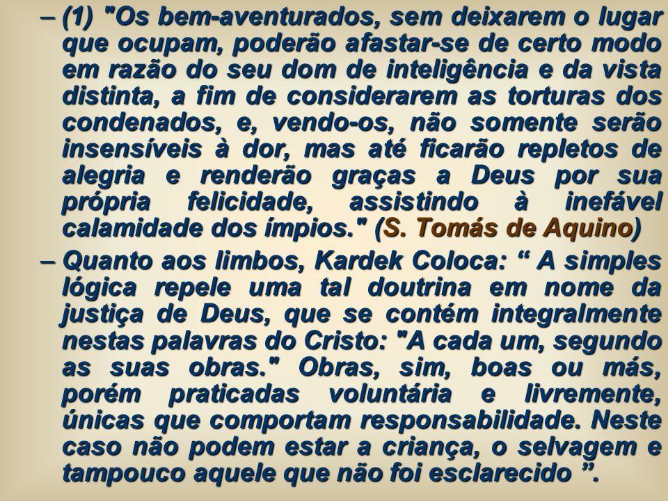 O Purgatório:O Purgatório: – O Evangelho não faz menção alguma do purgatório, que só foi admitido pela Igreja no ano de 593.
