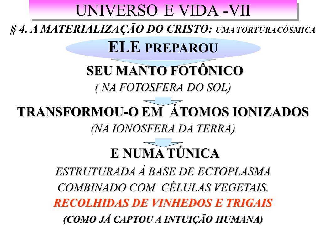 UNIVERSO E VIDA -VII § 4.