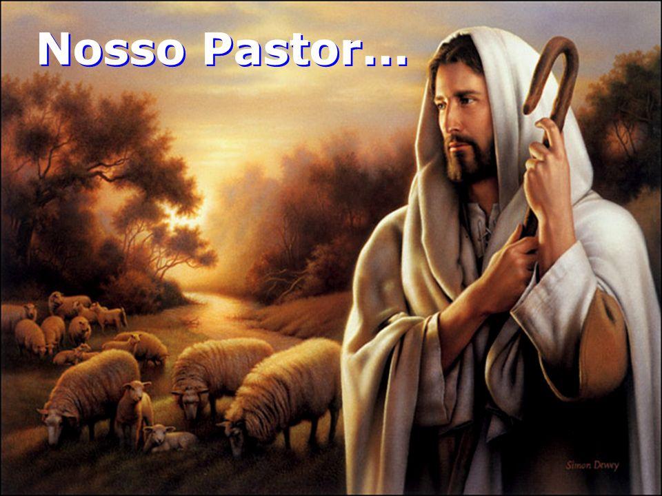 Nosso Pastor...