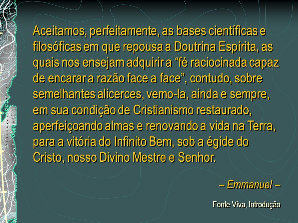 E a compreensão do Espiritismo produz no homem diversos efeitos. O primeiro e mais geral consiste em desenvolver o sentimento religioso até naquele qu