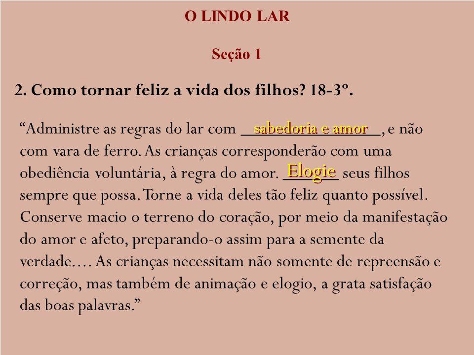 A ESCOLHA DO COMPANHEIRO DE VIDA Seção 3 Capítulo 9 – Casamentos proibidos 18.