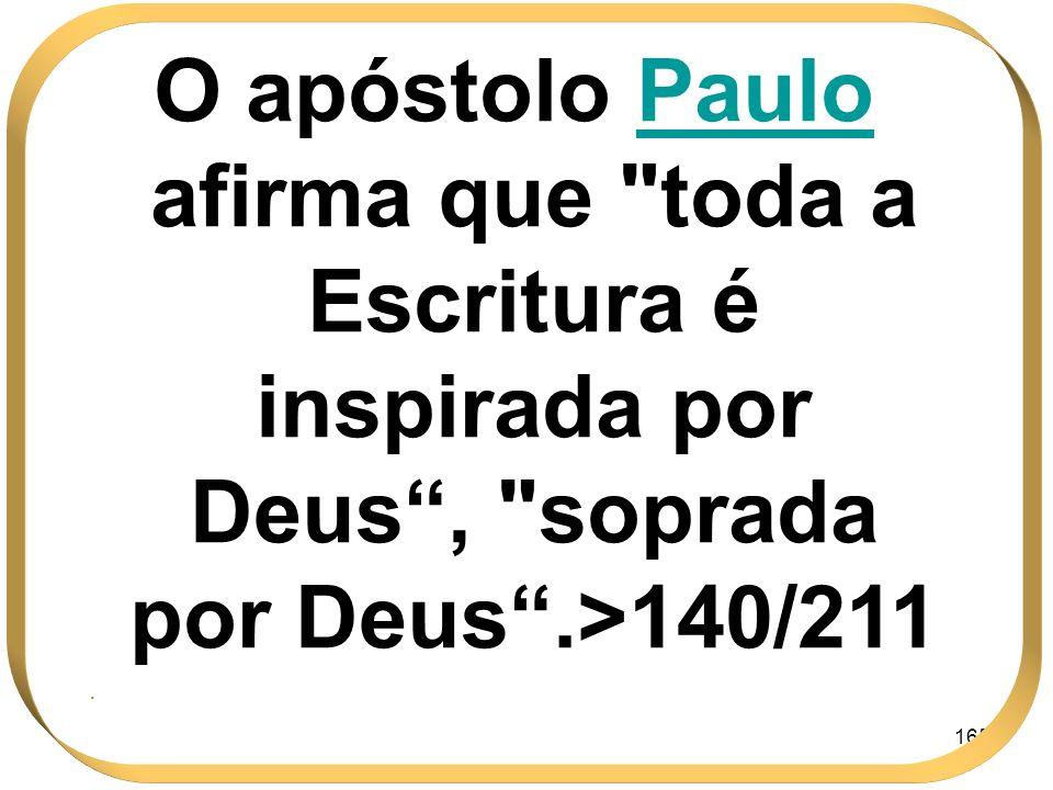 165 O apóstolo Paulo afirma que