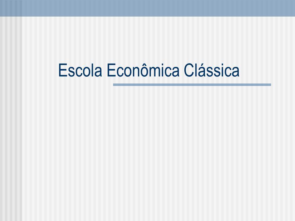 Escola Econômica Clássica
