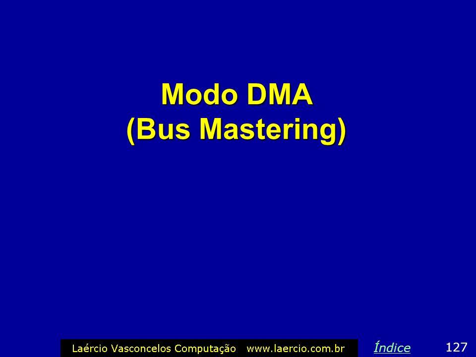 Modo DMA (Bus Mastering) 127 Índice