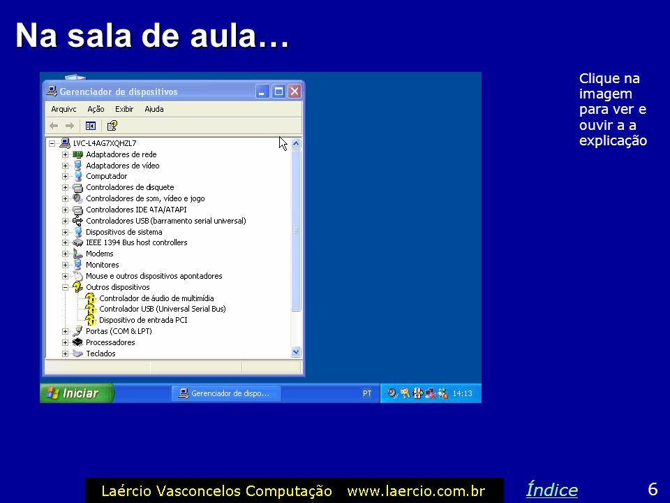 Problemas depois da instalação do Windows 7 Índice