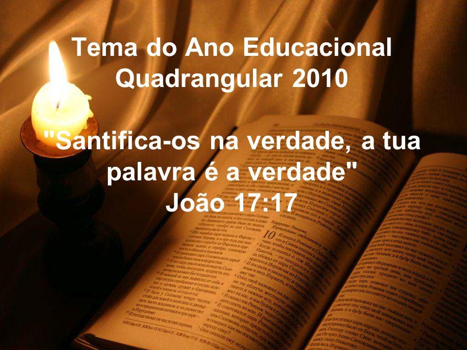 Tema do Ano Educacional Quadrangular 2010