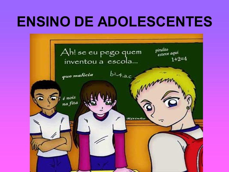 ENSINO DE ADOLESCENTES