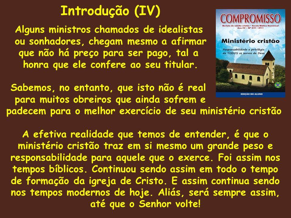 Porque para bem ministrar, o crente vocacionado por Deus para tal, tem que entender que pelo menos sete desafios lhes serão impostos pela igreja, pelos irmãos e por ele mesmo.