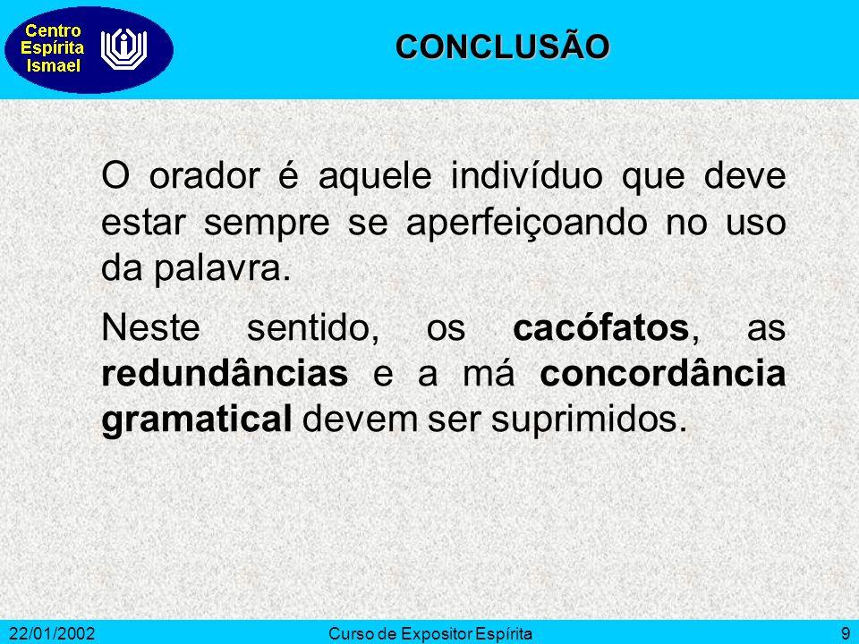 22/01/2002Curso de Expositor Espírita10 Barbosa, Osmar.