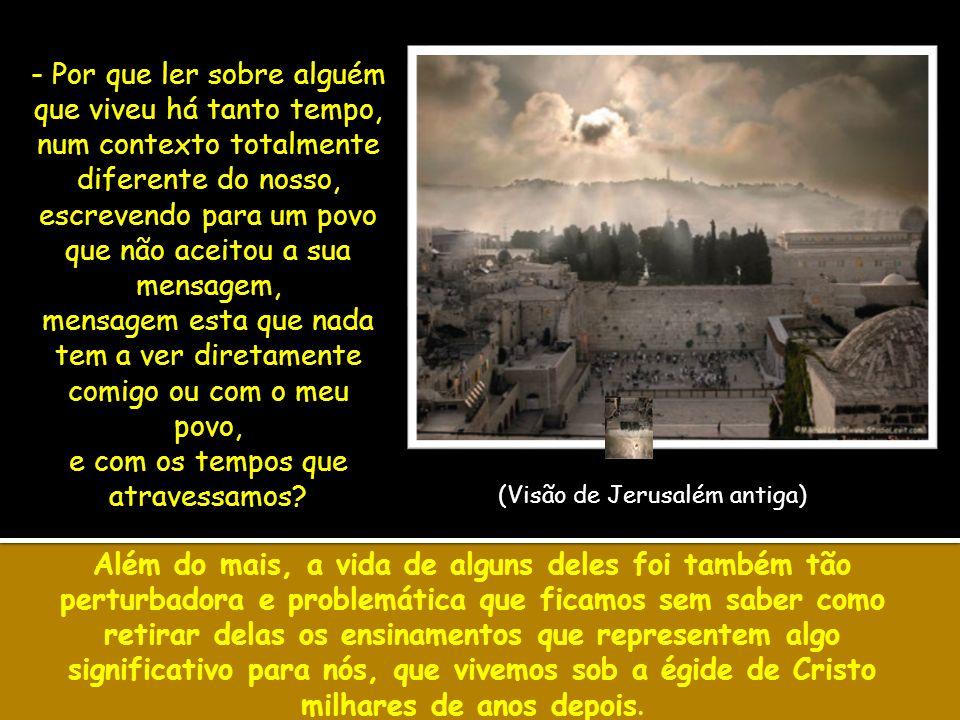 Isaías 3 – Clamor contra Jerusalém – Juízo de Deus sobre ela As consequências do pecado se fazem presentes na vida de Israel.