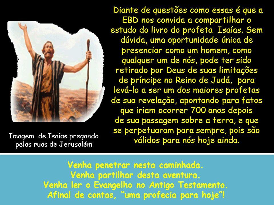 Isaías 4 – A glória do Senhor desaparece de Sião O estado de calamidade moral e social é profundo.
