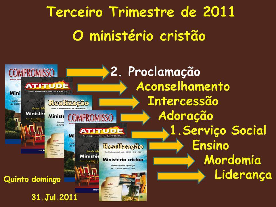 Terceiro Trimestre de 2011 O ministério cristão 2.