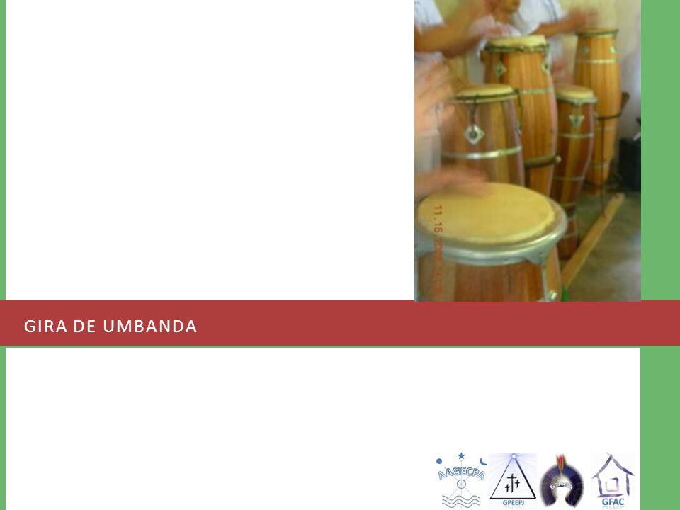 GIRA DE UMBANDA
